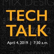 Link to Tech Talk April 2019